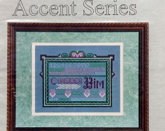 Cross Stitch Pattern   CONSIDER HIM SAMPLER   Judith M Rogers     Counted Cross Stitch   Chartpack