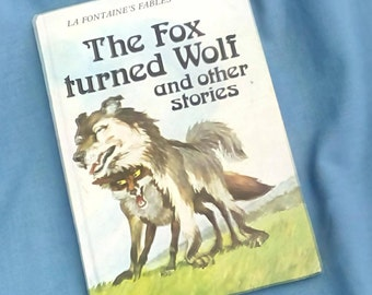 The Fox Turned Wolf La Fontaine's Fables - Vintage Ladybird Book Series 740 - 1981 - 1st edition Matt Covers - Hardback