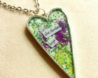 she chooses hope - Heart Art Pendant - Inspirational Message - FREE SHIPPING