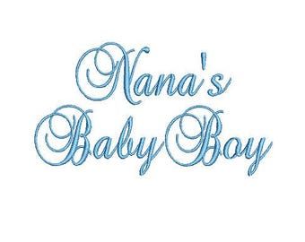 Nana's Baby Boy, Embroidery Font, Machine Embroidery design (573) Instant Download