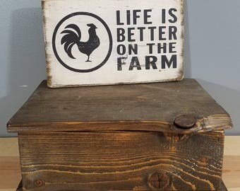 Life is Better on the Farm -Rooster , hand painted, distressed, wooden sign. Chicken