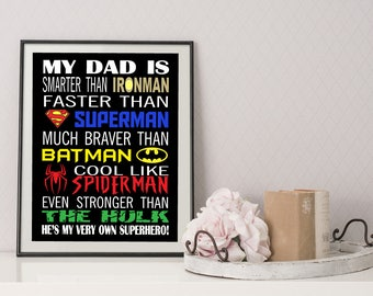 Daddy Superhero  - Fathers Day Gift -  My Daddy is a Superhero  - Gift for Dad - Gift for Daddy - Superhero Daddy - INSTANT DOWNLOAD
