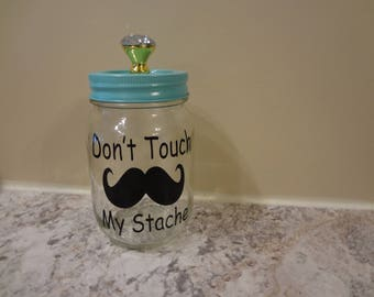 2 Don't Touch My Stache Mason Decal For Your Jar Storage Box Label Homemade DIY Gift Sticker Label Savings Account Mens Gift Bank Mustache