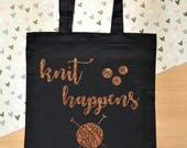 Knit happens - funny knitting tote bag, glittery project bag.  Perfect Christmas gift for crafters and knitters