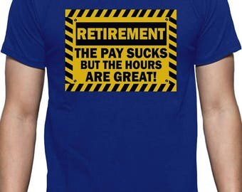 Funny Retirement Gift Idea - Retired T-Shirt
