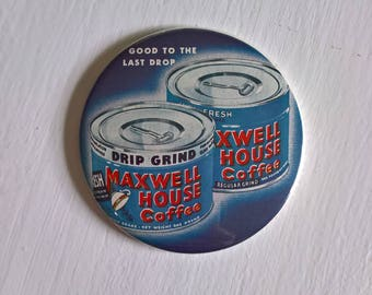 Maxwell House Coffee Vintage Magnet --- Retro Classic Morning Breakfast Caffine Life --- Barista Home Decor Kitchen Office Stocking Stuffer