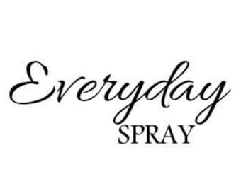 Everyday Spray SVG PNG Digital Download