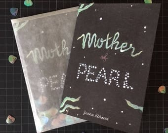 Mother of Pearl – Zine