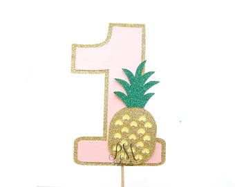 Tropical Pineapple Number 1 Cake Topper - 1st Birthday, Birthday cake Topper, pineapple cake topper, tropical cake topper, pineapple one