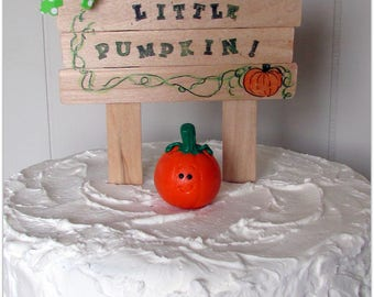 Welcome Little Pumpkin Cake Topper, Pumpkin Cake Topper, Little Pumpkin Cake Topper, Baby Pumpkin Cake Topper, Little Pumpkin Baby Shower