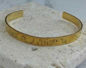 Unicorn bracelet - really I'm a unicorn - adjustable - handstamped -