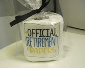 OFFICIAL RETIREMENT PAPERS - Great gag gift for someone in your office who is retiring or for your favorite retiree.