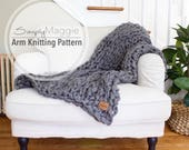 """Arm Knitting Pattern // Chunky Throw // Throw Blanket // Knit Blanket  // Beginner's Pattern // Simply Maggie // 60"""" by 36"""""""