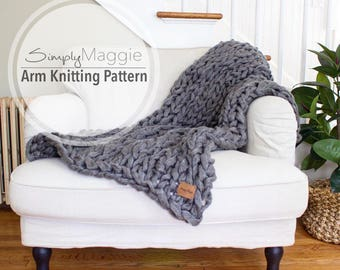 """Arm Knitting Pattern // Chunky Throw // Knit Blanket  // Beginner's Pattern // Simply Maggie // 60"""" by 36"""""""
