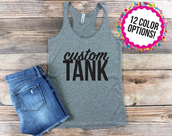Custom Tank Top/ Custom Shirt/ Custom/ Bachelorette Party/ Family Vacation/ Crossfit/ Workout/ Custom Saying Shirt/ Girls Weekend/ Baseball