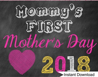 Custom Printable Baby's First Mother's Day Photo Prop Chalkboard Sign 11x14 // INSTANT DOWNLOAD 2018