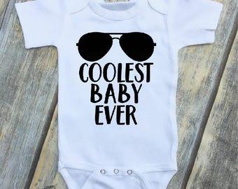 Coolest Baby Ever Infant Bodysuit