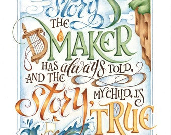 The Story is True Wingfeather Saga Quote / hand lettered art print / calligraphy / inspirational / home decor / kids fantasy