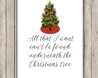 8x10 Christmas Tree Art, All That I Want Can't Be Found Underneath The Christmas Tree, Holiday Wall Art, Holiday Decor, Instant Download