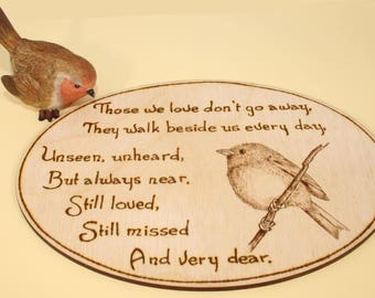 Robin with quote memorial sign - Those we love don't go away, they walk beside us every day - remembrance plaque, bereavement gift