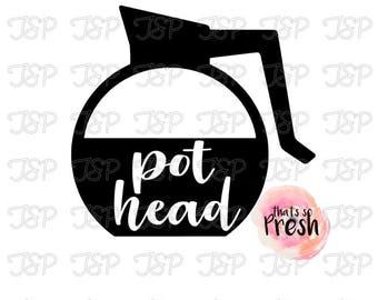Pot Head Decal, Funny, Mom, Mom Gift, Girl Birthday, Car Decal, Coffee Mug Decal, Laptop Decal, Coffee Decal, Funny Decal, Yeti Tumbler