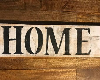 Home Wood Sign - Reclaimed Home Decor