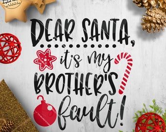 Funny Christmas svg, Christmas Sign svg, Boy Christmas svg, Xmas Cricut svg, My Brother svg - Commercial Use SVG & Instant Download