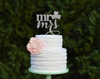 Wedding Cake Topper, Shamrock Cake Topper, Mr and Mrs Wedding Cake Topper, St. Patricks Day Cake Topper, Irish Wedding Cake Topper, Clover