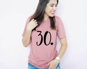 Thirty, 30 Shirt, Dirty Thirty, Thirty and thirsty, 30th birthday shirt, 30th birthday party, Thirty Shirt, Funny Birthday Shirt, 30th bday