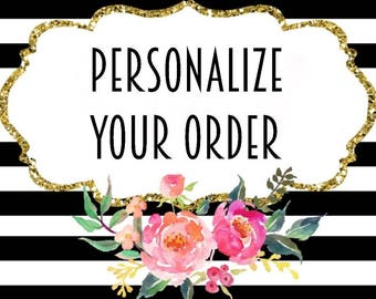Personalize Your Order