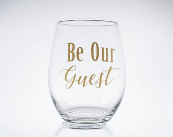 Beauty and the Beast -- Be Our Guest -- Disney -- Belle -- BFF -- Best Friend -- Gift for Her -- Disney Lover -- Wine Glass