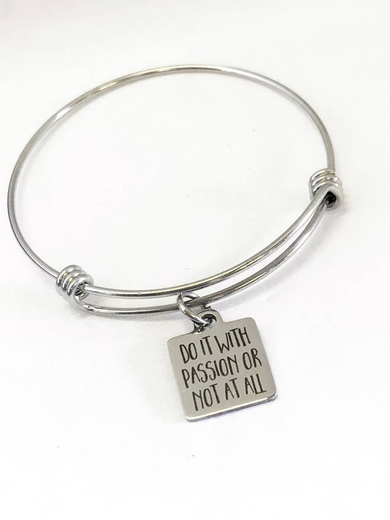 Motivation Jewelry, Do It With Passion Or Not At All Bracelet, Motivation Bracelet, Motivation Gift, Encouraging Jewelry Gift, Daughter Gift