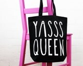 Cotton Tote Bag - Yasss Queen - Shopper Bag - Black Bag with Slogan  - Positive Vibes / RuPaul's Drag Race / Queer Eye - FREE UK DELIVERY