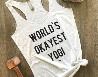 World's Okayest Yogi Funny Workout Tank, Womens Workout Tank, Funny Tank, Motivation Tank, Yogi Tank, Yoga Tank, Funny Yoga Tank, Yogi