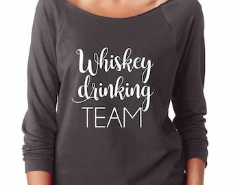 Whiskey Shirt. Whiskey Drinking Team Shirt. Soft & Lightweight Women's Raw Edge, Boat Neck Terry Shirt w 3/4 sleeves. Drinking Shirt.