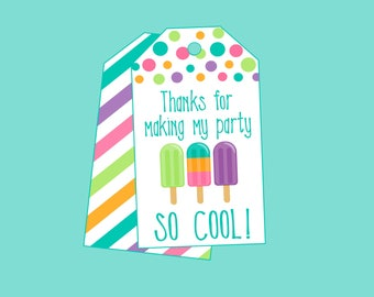 Thanks For Making My Party SO COOL! Favor Tags for Ice Pop, Summer, or Pool Party. Instant Digital Download.