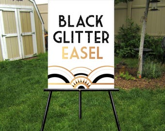 BLACK GLITTER Easel . Large Floor Stand Art Deco Wedding Gold Silver Pink White . Display sign up to 30 x 40in Foam Board, Canvas, Wood Sign
