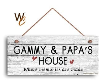 "Gammy and Papa's House Sign, Where Memories Are Made, Distressed Style, Gift For Grandparents,  6"" x 14"" Sign,"
