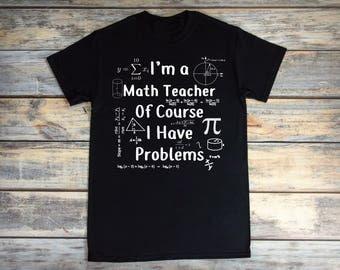 Math Teacher Shirt Funny Math Teacher Gift Funny Math Shirt Professor Shirt Mathematics Shirt Engineer Shirt Gift For Professor of Math Trig