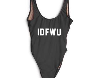 IDFWU Swimsuit. Swimwear. Beach Bathing Suit. Fun Bathing Suit. Bachelorette Swimsuit. One Piece Swimsuit.