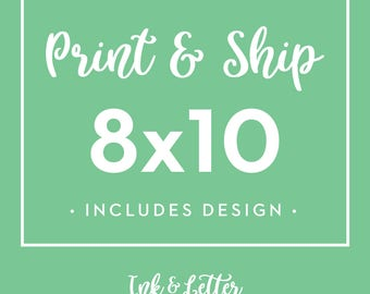 8x10 Shipped Physical Print