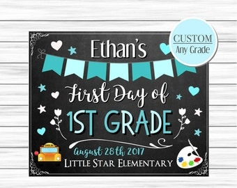 First day of school chalkboard, Back to school sign, First day of preschool sign, First day of first grade sign, First day chalkboard print
