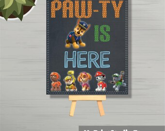 Paw-ty is here party sign, Paw Patrol Sign, Paw Patrol Party, Paw Patrol Decoration, Birthday Sign, Paw-ty Sign, Paw Patrol, 8x10, Printable