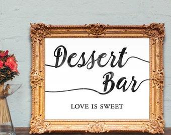 wedding dessert bar sign - dessert bar - love is sweet - dessert table - 8x10 - 5x7 PRINTABLE