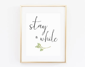 Stay A While Printable, Be Our Guest Print, Guest Room Wall Art