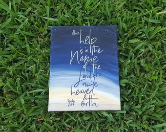 Psalm 124:8 // In The Name Of The Lord // Christian Wall Decor // Acrylic Painting