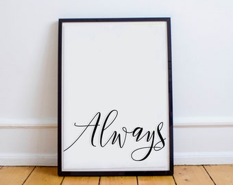 Harry Potter Printable Wall Art. Always. Harry Potter Quote. After all this time, Always. Digital Download