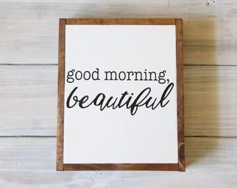 Good Morning Beautiful Sign, Wooden Sign, Handmade Wooden Sign
