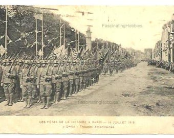 1923 - AMERICAN SOLDIERS  in PARIS, France - Vintage Postcard- Parade of July 14th, 1919 - French written with stamp - natural stains of age