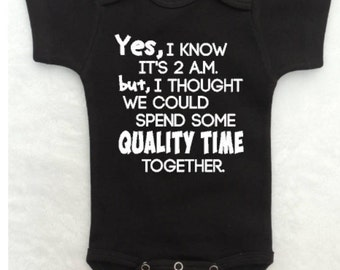 "Funny Baby Bodysuit ""Yes, I Know It's 2 a.m."" for Boys or Girls"